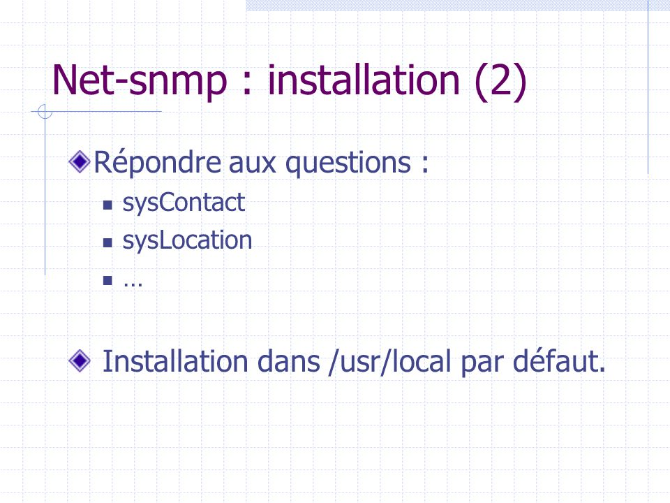 Net-snmp : installation (2)