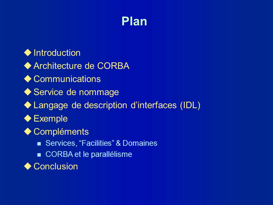 Plan Introduction Architecture de CORBA Communications