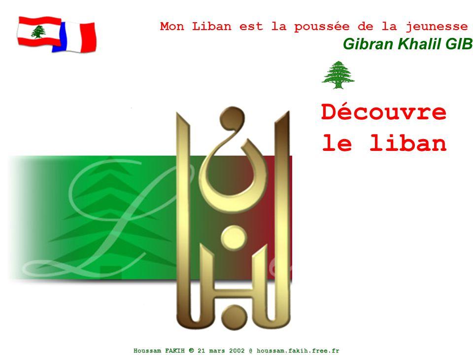 Découvre le liban Gibran Khalil GIBRAN