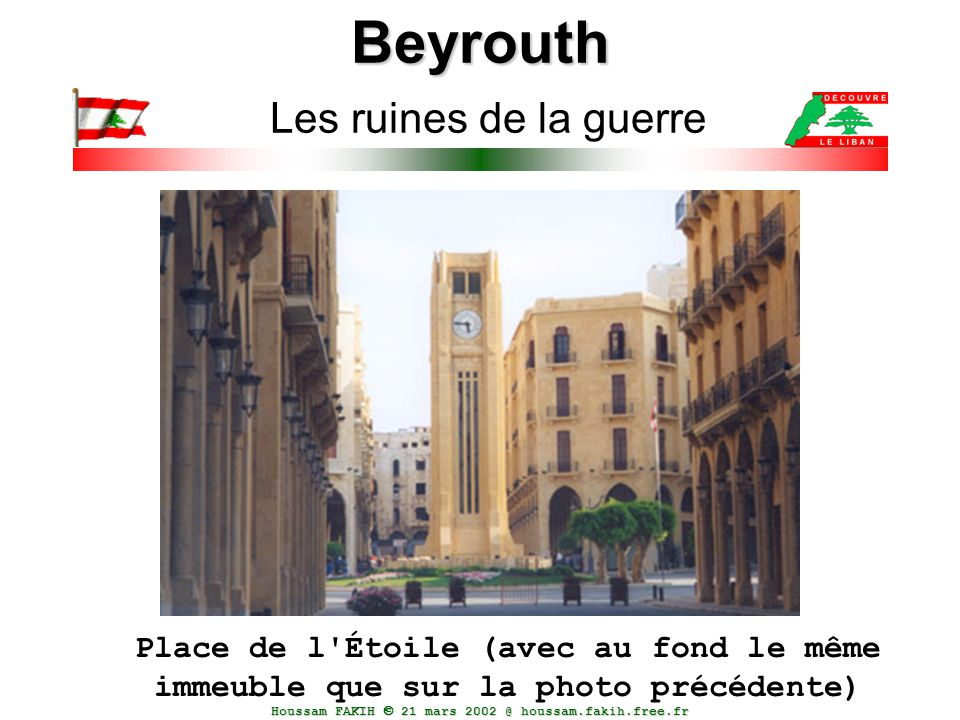 Beyrouth Les ruines de la guerre