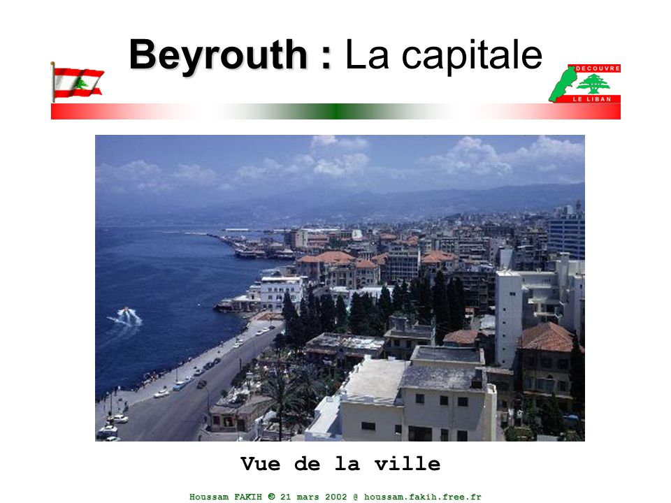 Beyrouth : La capitale Vue de la ville