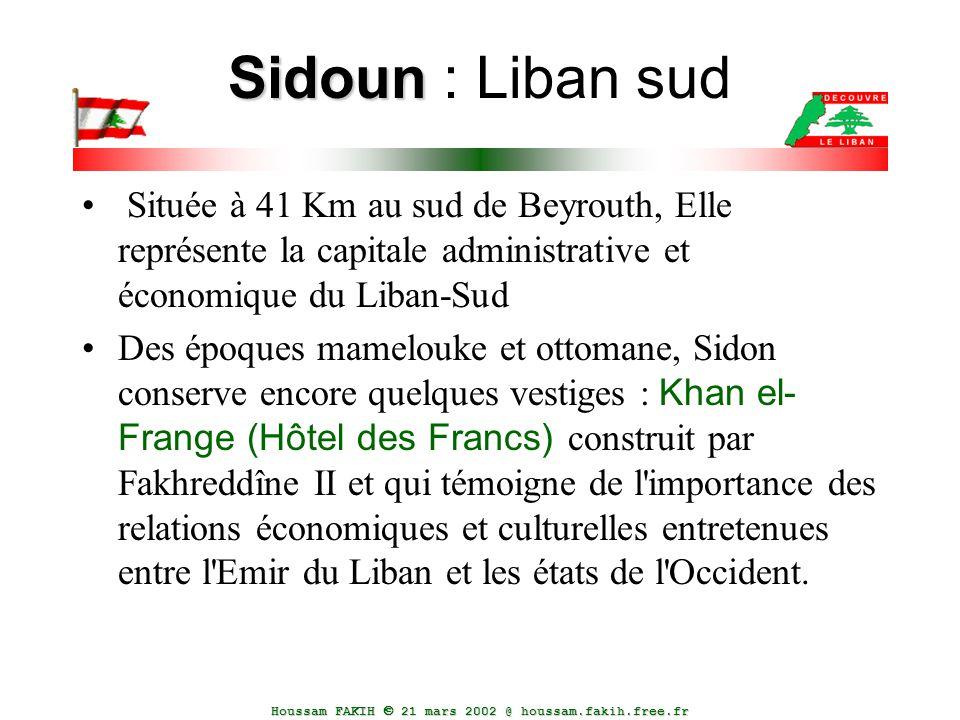 Sidoun : Liban sud Située à 41 Km au sud de Beyrouth, Elle représente la capitale administrative et économique du Liban-Sud.