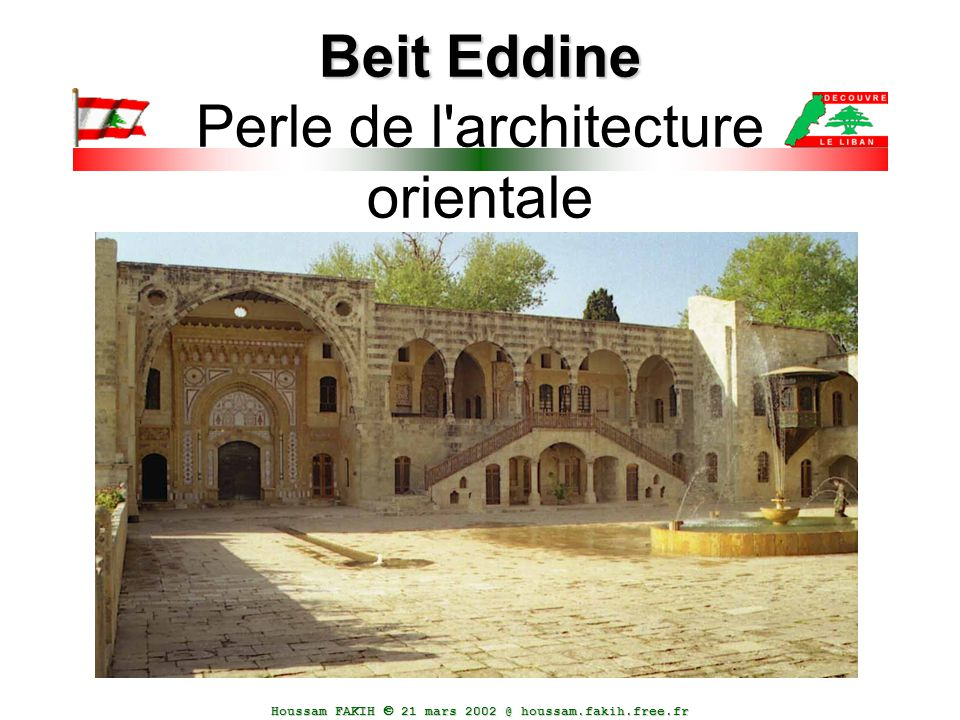 Beit Eddine Perle de l architecture orientale