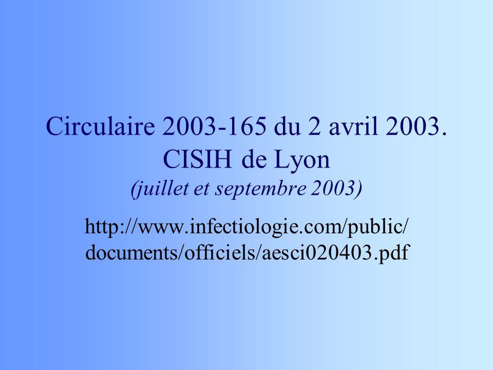 Circulaire 2003-165 du 2 avril 2003. CISIH de Lyon (juillet et septembre 2003)