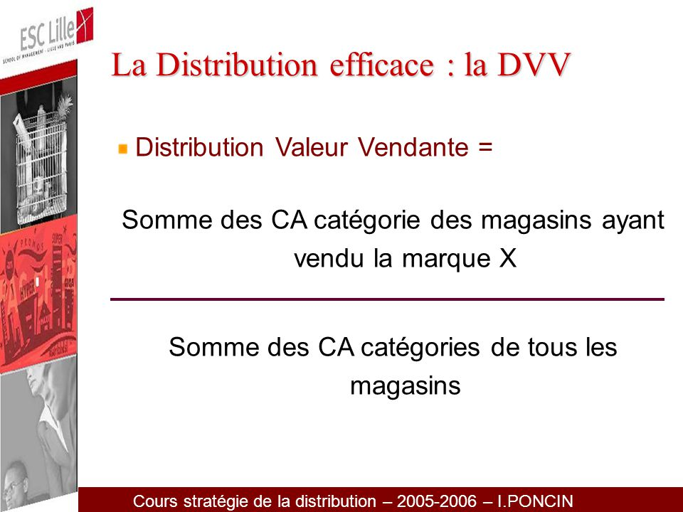 La Distribution efficace : la DVV