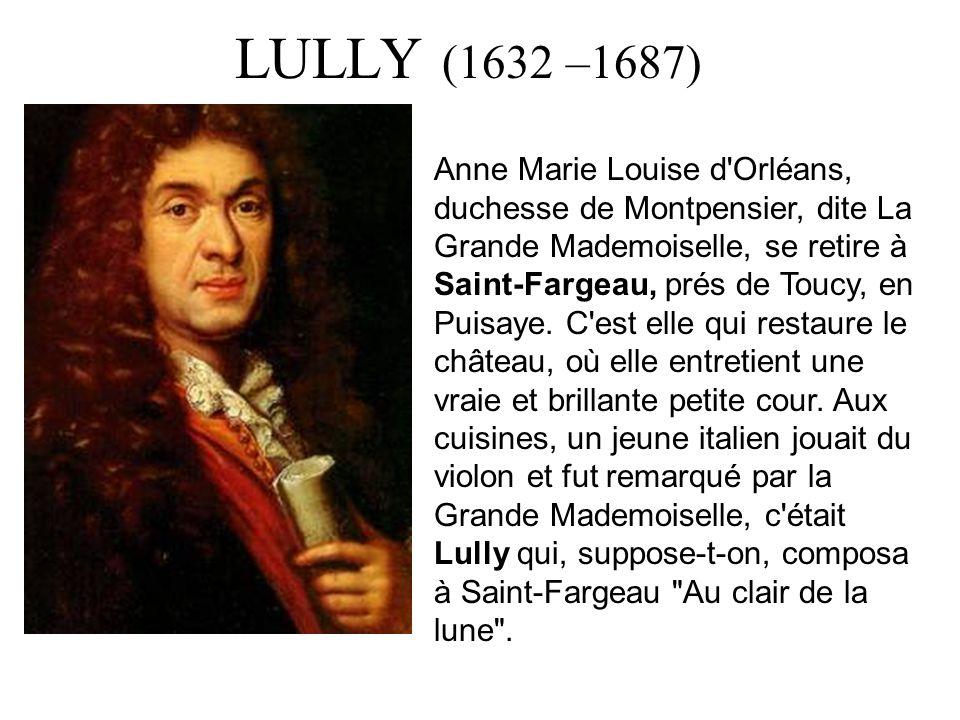 LULLY (1632 –1687)