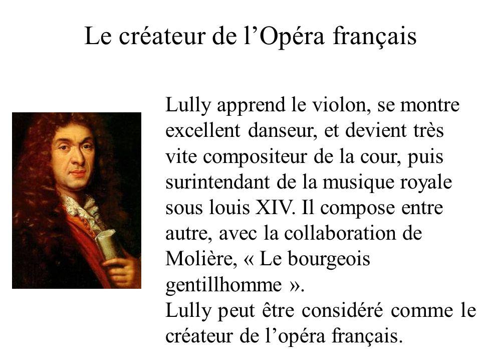 Le créateur de l'Opéra français