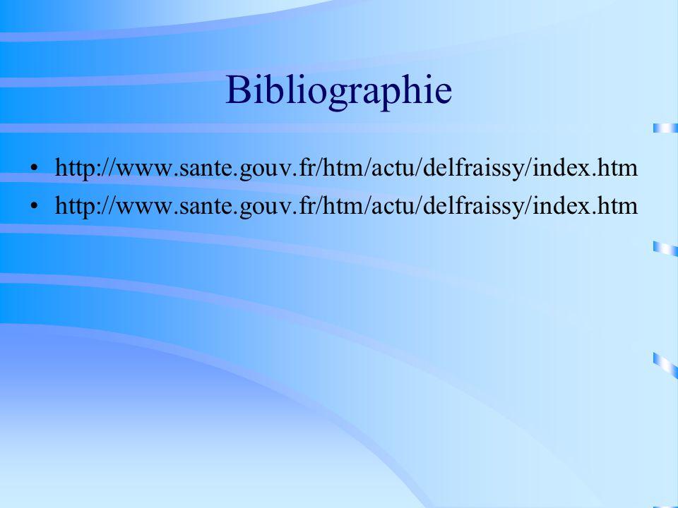 Bibliographie http://www.sante.gouv.fr/htm/actu/delfraissy/index.htm