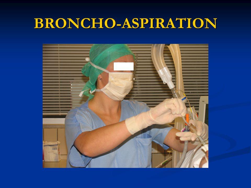 BRONCHO-ASPIRATION