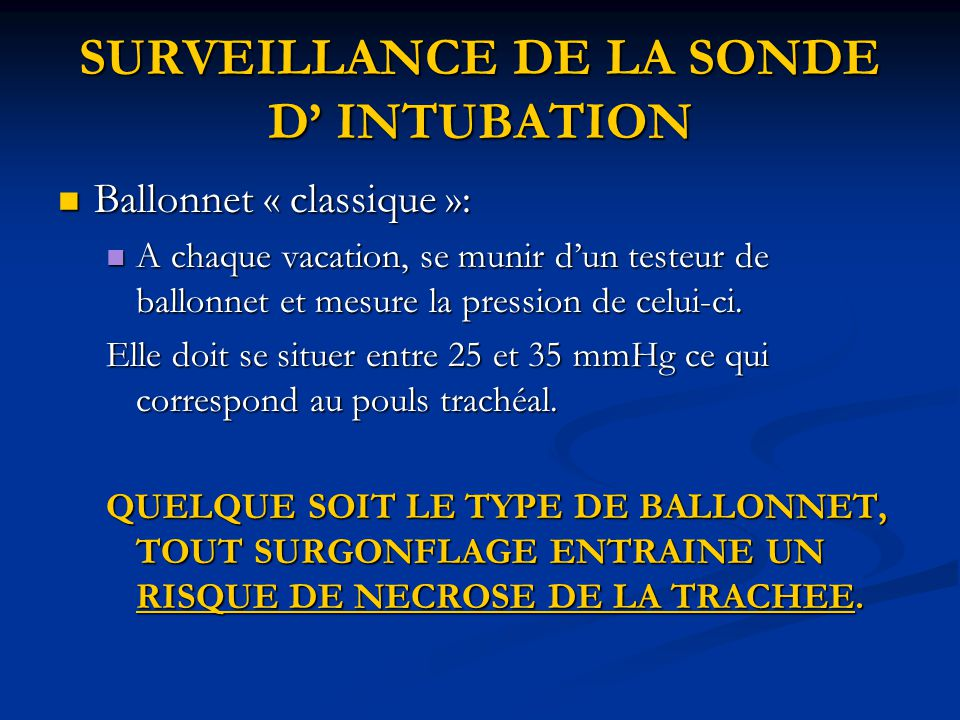 SURVEILLANCE DE LA SONDE D' INTUBATION