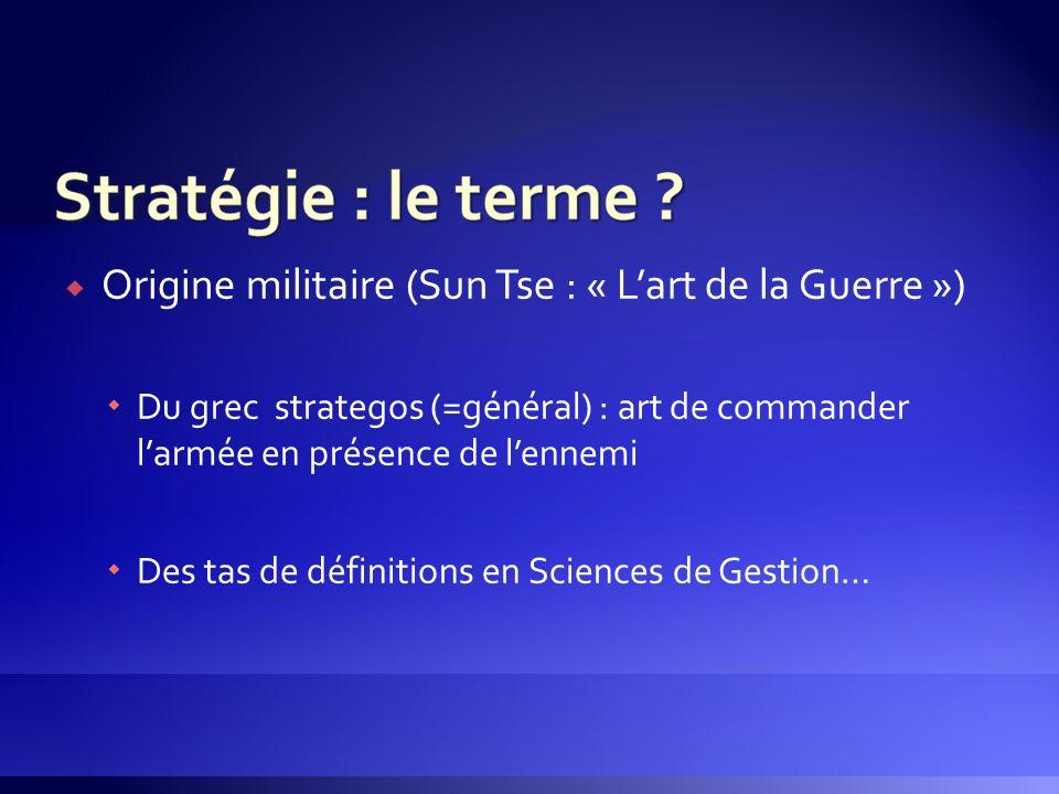 Origine militaire (Sun Tse : « L'art de la Guerre »)