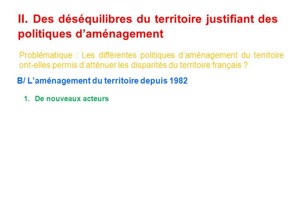 II. Des déséquilibres du territoire justifiant des politiques d'aménagement