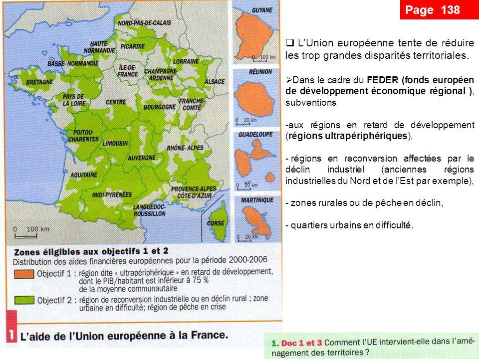 Page 138 L'Union européenne tente de réduire les trop grandes disparités territoriales.
