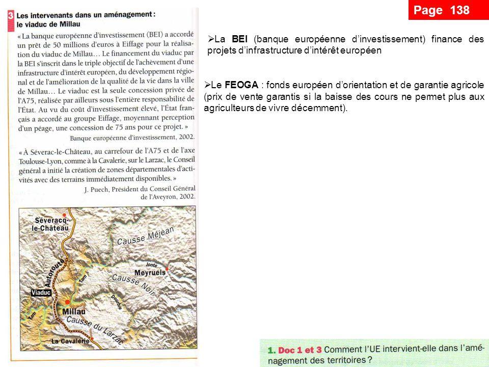 Page 138 La BEI (banque européenne d'investissement) finance des projets d'infrastructure d'intérêt européen.
