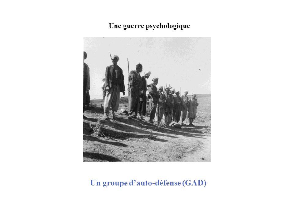 Une guerre psychologique Un groupe d'auto-défense (GAD)