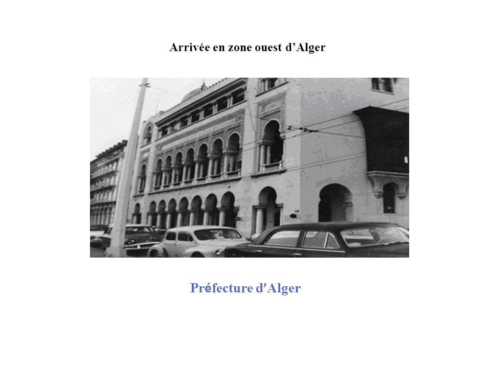 Arrivée en zone ouest d'Alger
