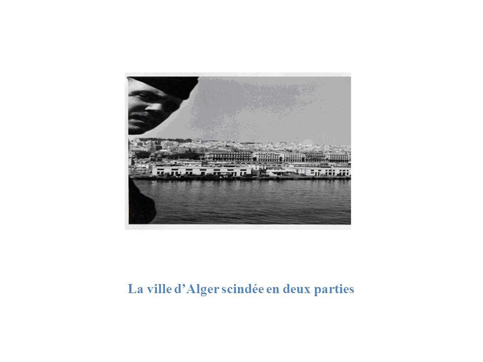 La ville d'Alger scindée en deux parties