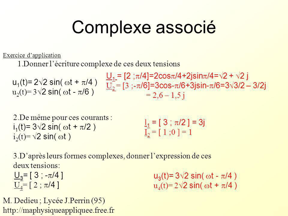 Complexe associé Donner l'écriture complexe de ces deux tensions