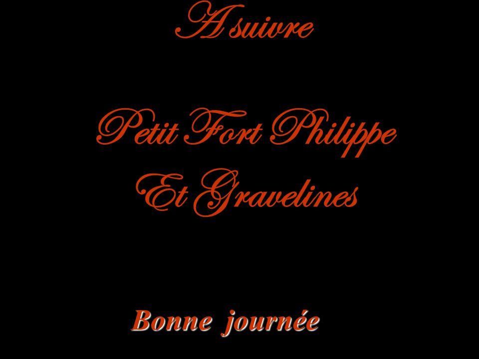 A suivre Petit Fort Philippe Et Gravelines