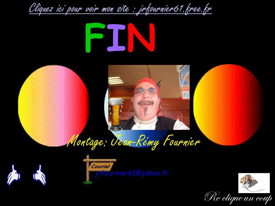 FIN Montage: Jean-Rémy Fournier