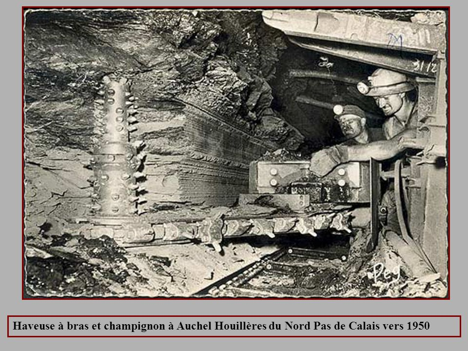 Haveuse à bras et champignon à Auchel Houillères du Nord Pas de Calais vers 1950