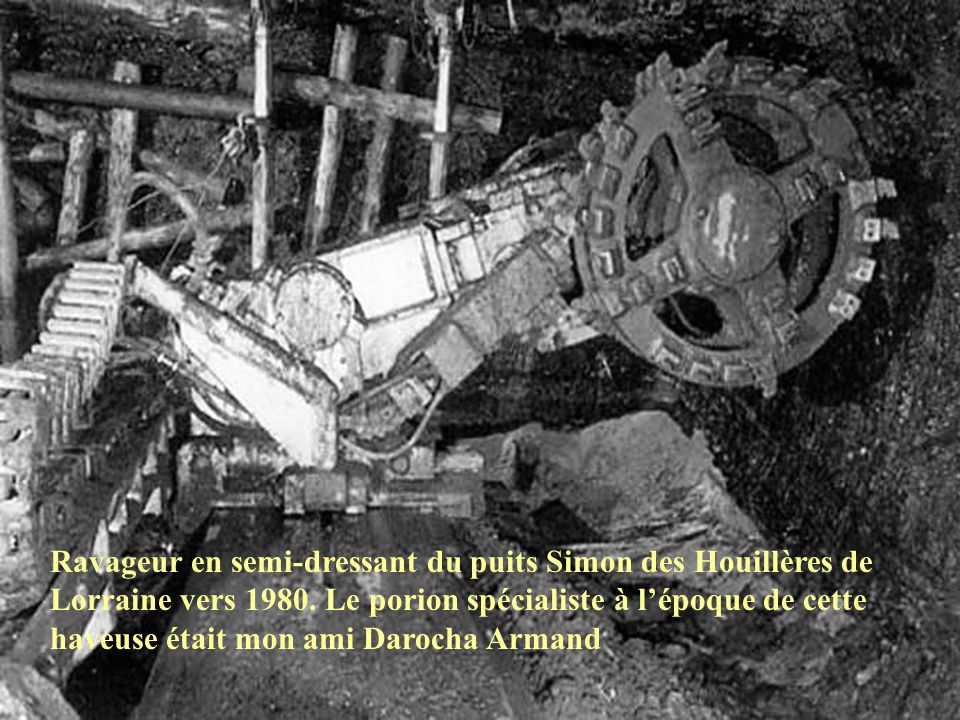 Ravageur en semi-dressant du puits Simon des Houillères de Lorraine vers 1980.