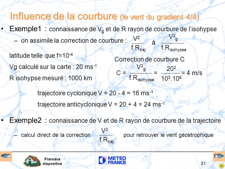 Influence de la courbure (le vent du gradient 4/4)