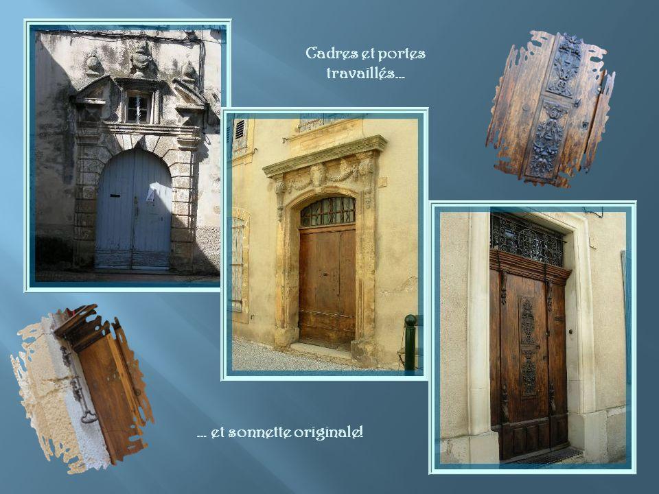 Cadres et portes travaillés… … et sonnette originale!