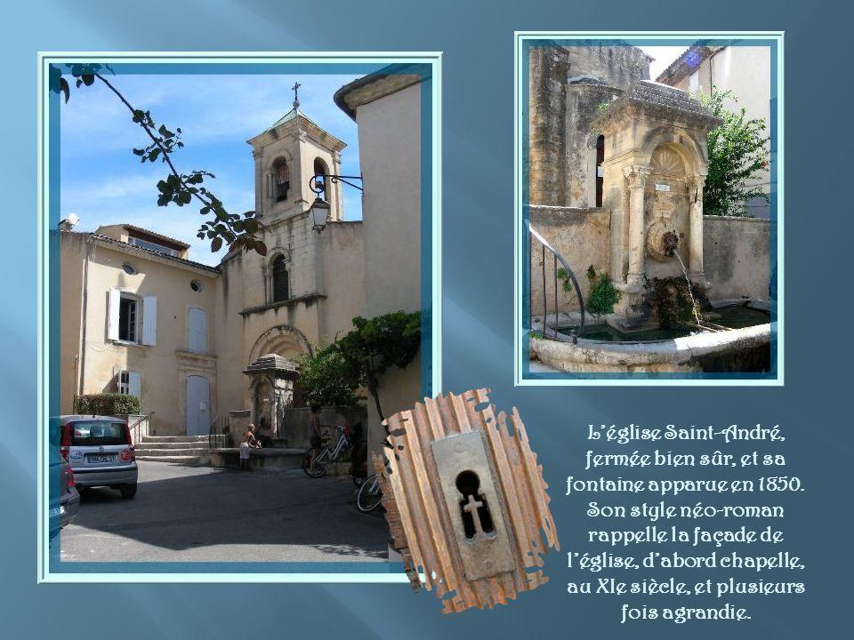 L'église Saint-André, fermée bien sûr, et sa fontaine apparue en 1850