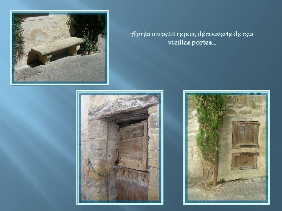 Après un petit repos, découverte de ces vieilles portes…