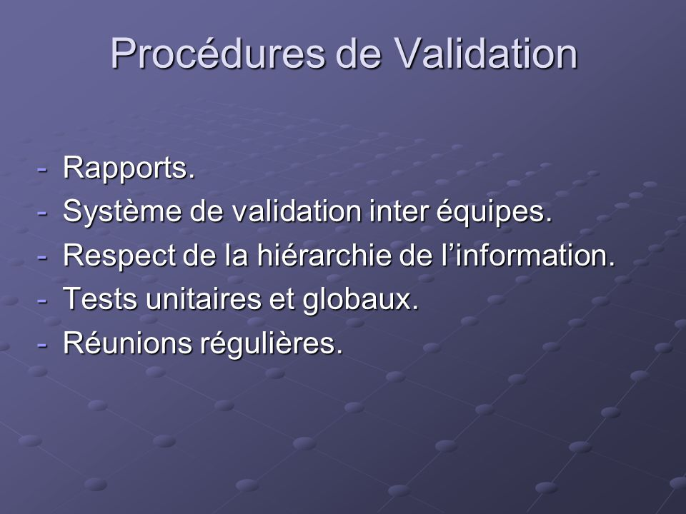 Procédures de Validation