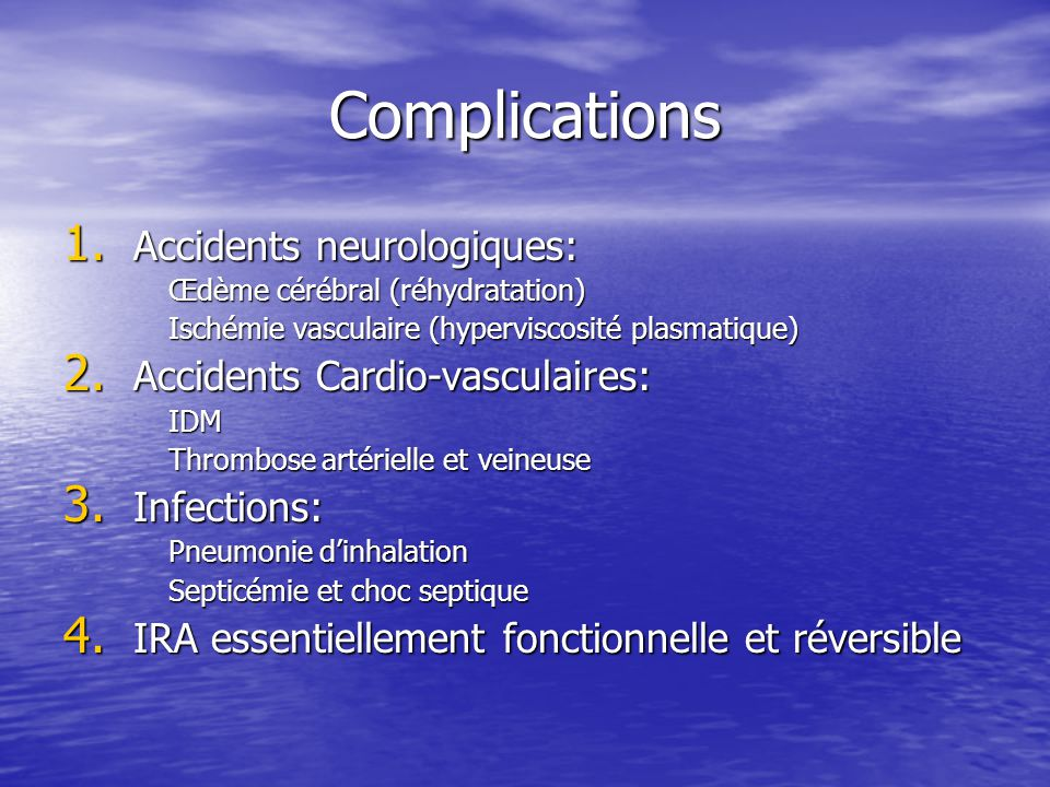 Complications Accidents neurologiques: Accidents Cardio-vasculaires: