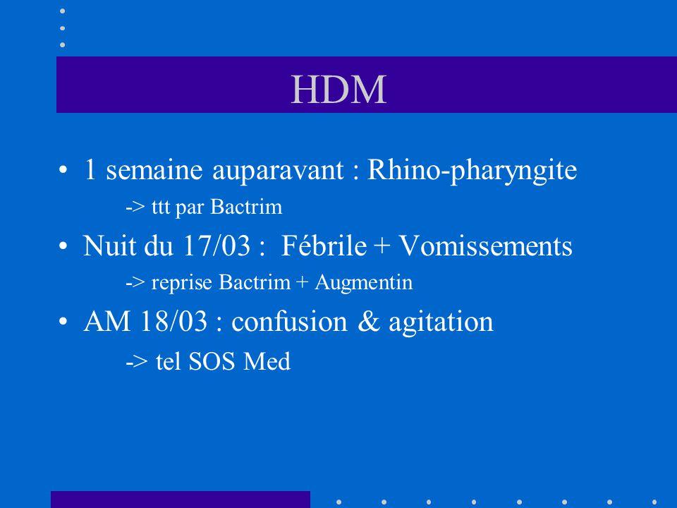 HDM 1 semaine auparavant : Rhino-pharyngite