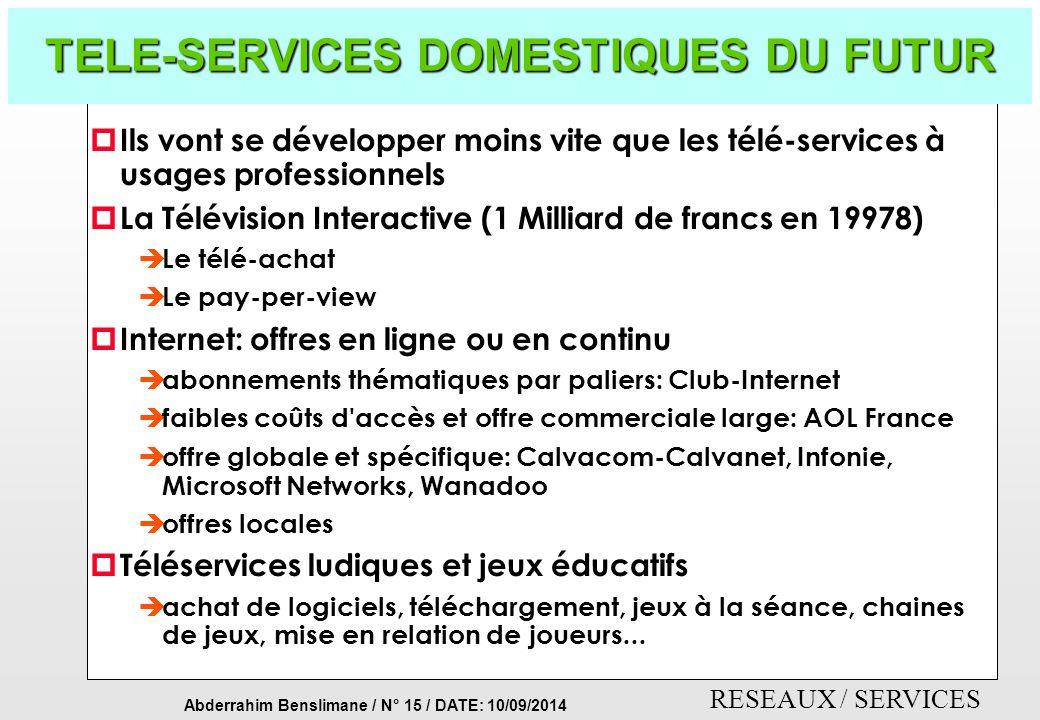 TELE-SERVICES DOMESTIQUES DU FUTUR