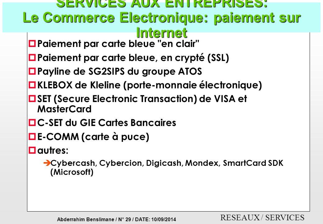 SERVICES AUX ENTREPRISES: Le Commerce Electronique: paiement sur Internet