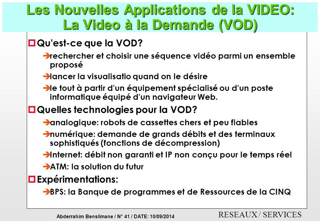 Les Nouvelles Applications de la VIDEO: La Video à la Demande (VOD)