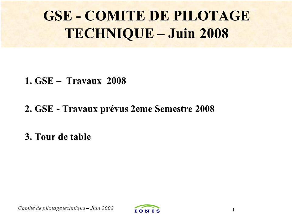 GSE - COMITE DE PILOTAGE TECHNIQUE – Juin 2008