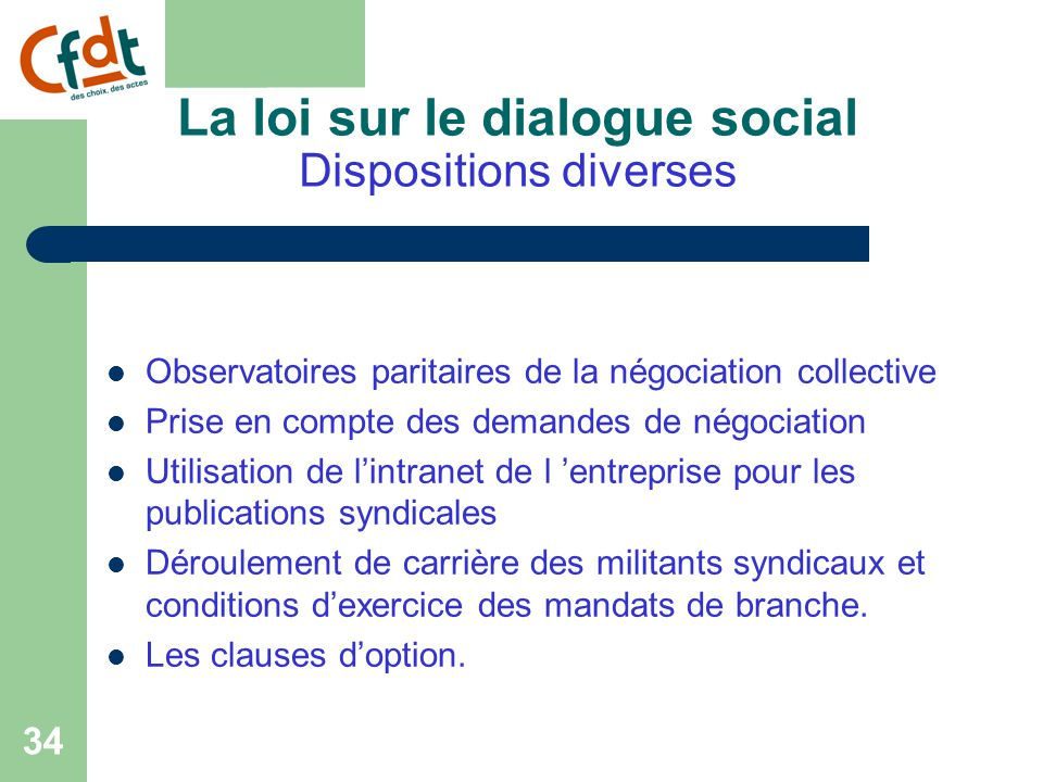 La loi sur le dialogue social Dispositions diverses