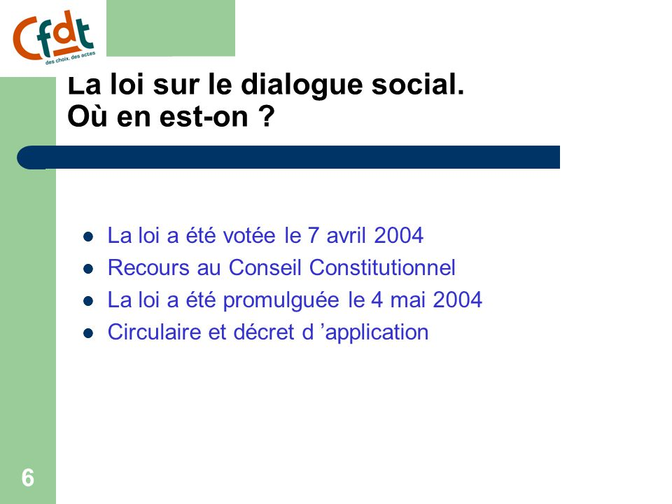 La loi sur le dialogue social. Où en est-on