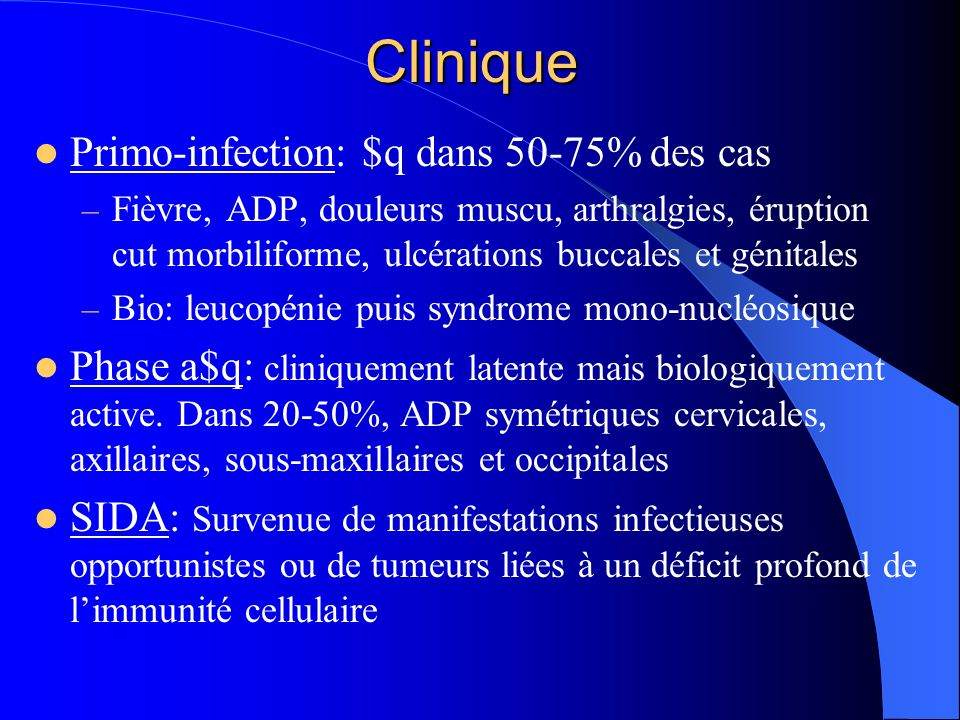 Clinique Primo-infection: $q dans 50-75% des cas