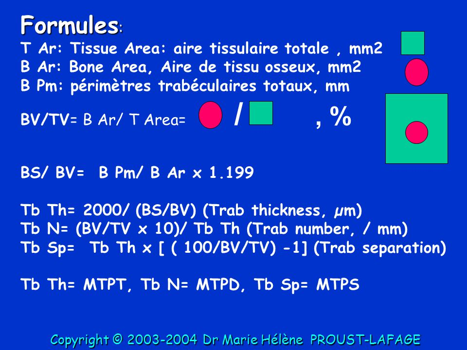Formules: T Ar: Tissue Area: aire tissulaire totale , mm2