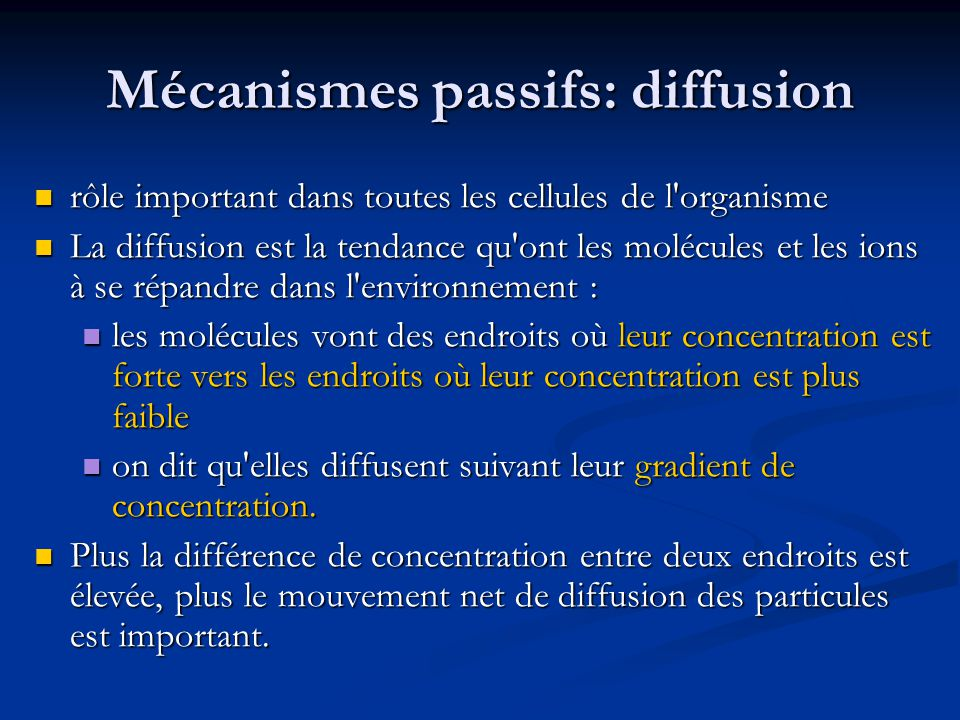 Mécanismes passifs: diffusion