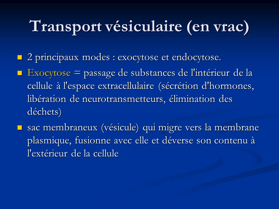 Transport vésiculaire (en vrac)