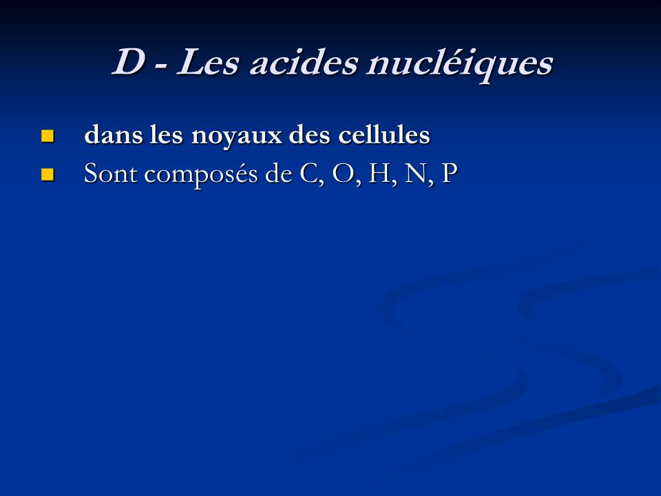 D - Les acides nucléiques