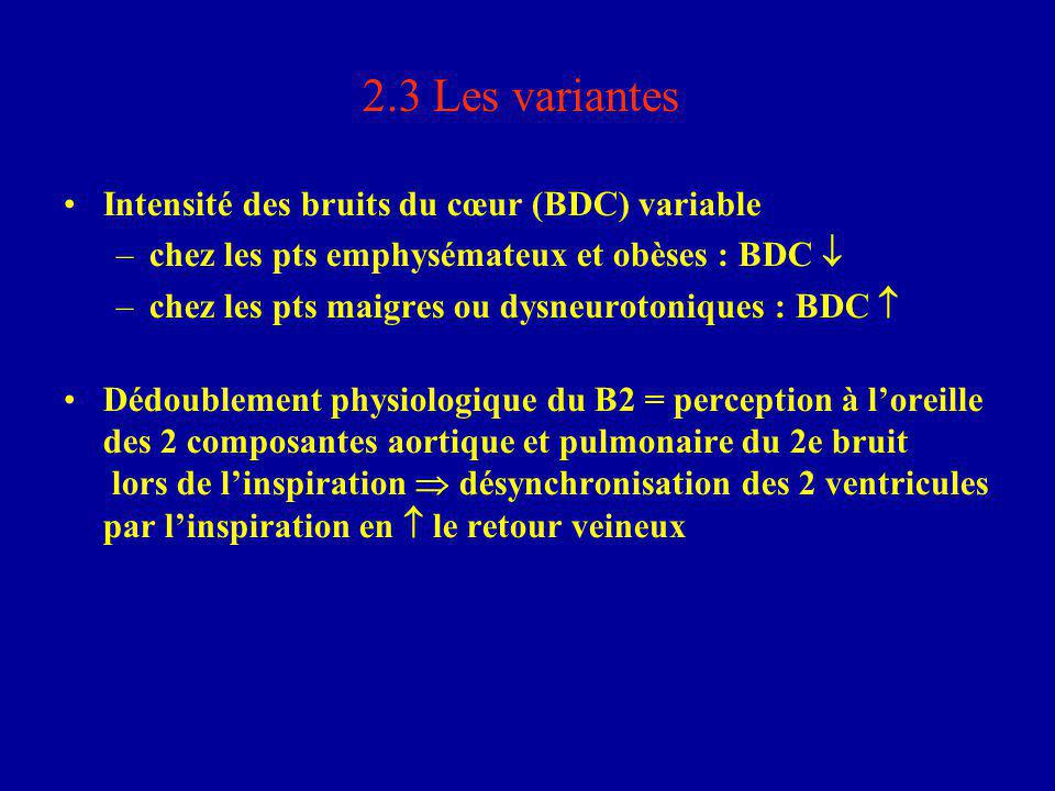 2.3 Les variantes Intensité des bruits du cœur (BDC) variable