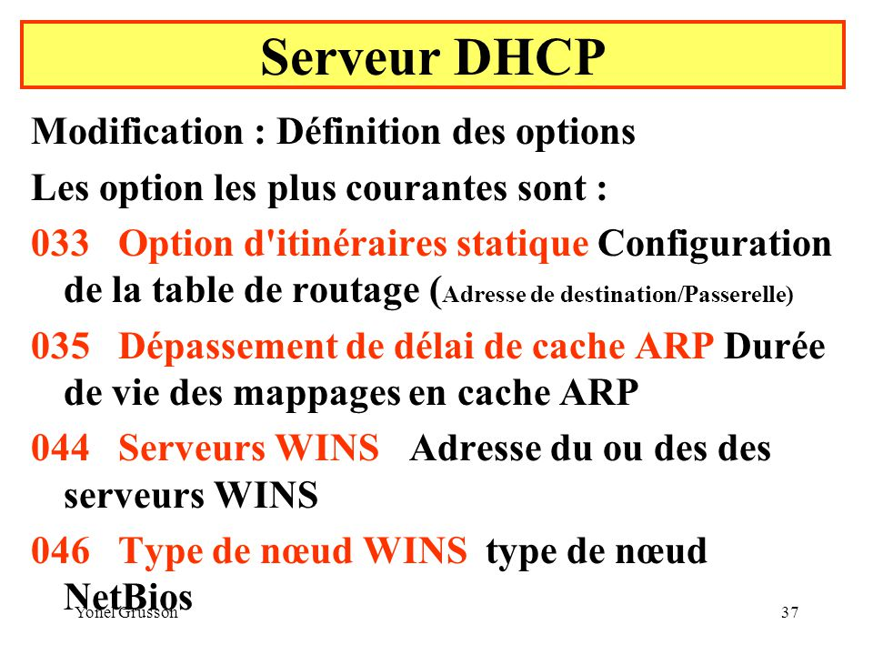 Serveur DHCP Modification : Définition des options