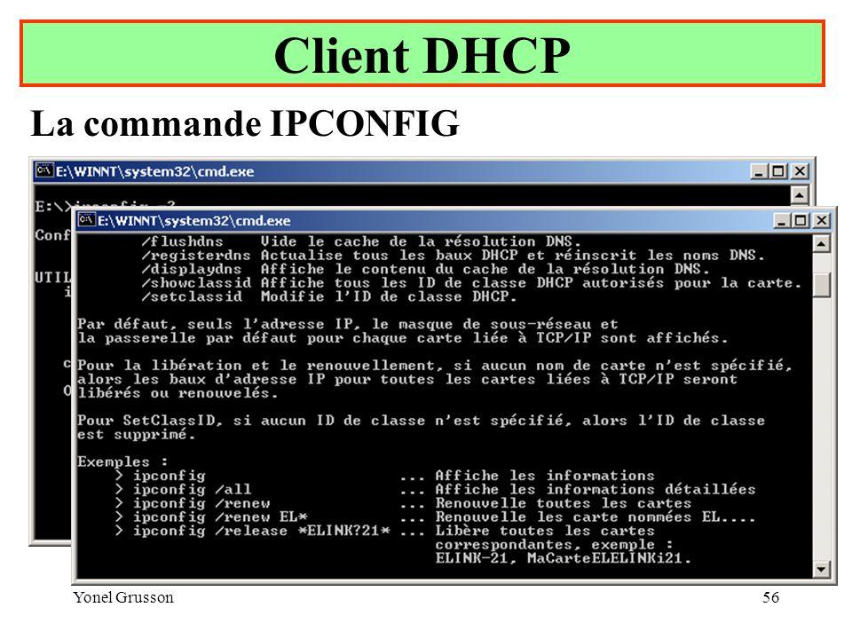 Client DHCP La commande IPCONFIG Yonel Grusson