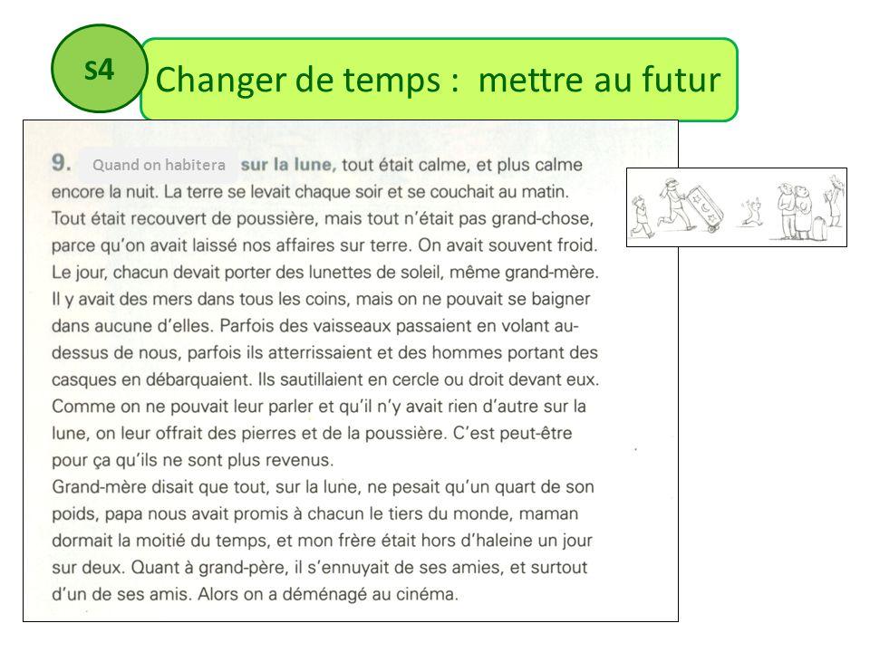 Changer de temps : mettre au futur