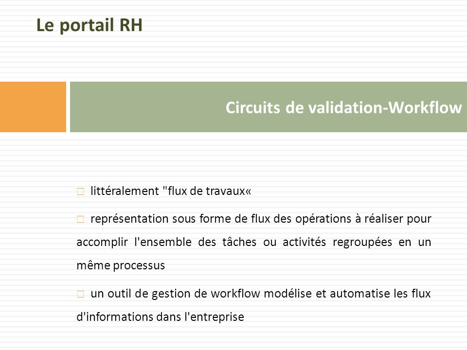 Circuits de validation-Workflow