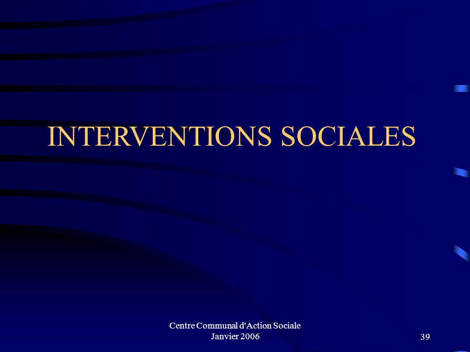 INTERVENTIONS SOCIALES